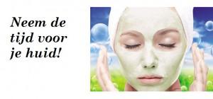 Neem de tijd voor je huid!