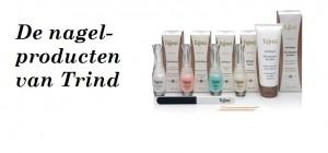 De nagelproducten van Trind: complete nagelverzorging