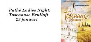 Pathé Ladies Night: Toscaanse Bruiloft – 29 januari