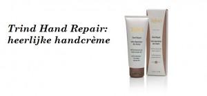 Trind Hand Repair: heerlijke handcrème