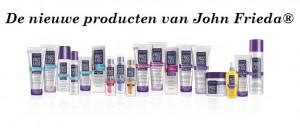 De nieuwe producten van John Frieda®