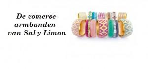 De zomerse armbanden van Sal y Limon